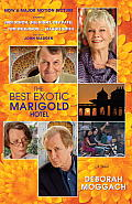 The Best Exotic Marigold Hotel (Random House Movie Tie-In Books) Cover