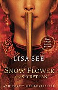Snow Flower and the Secret Fan (Random House Movie Tie-In Books) Cover