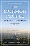 The Mormon People: The Making of an American Faith Cover