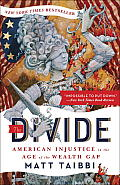 Divide : American Injustice in the Age of the Wealth Gap (14 Edition)