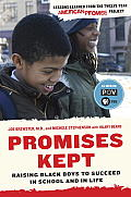 Promises Kept Raising Black Boys to Succeed in School & in Life