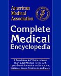 American Medical Association Complete Medical Encyclopedia