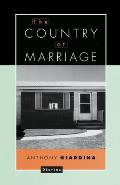 The Country of Marriage: Stories