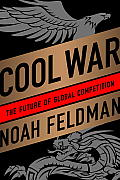 Cool War: the Future of Global Competition (13 Edition)