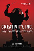 Creativity Inc Overcoming the Unseen Forces That Stand in the Way of True Inspiration Pixar