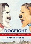 Dogfight: The 2012 Presidential Campaign in Verse Cover