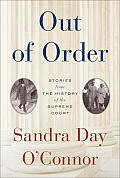 Out of Order Stories from the History of the Supreme Court