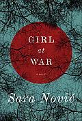 Girl at War A Novel