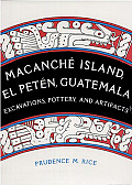 Macanche Island El Peten Guatemala Excav