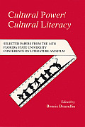 Cultural Power/Cultural Literacy: Selected Papers from the 14th Florida State University Conference on L