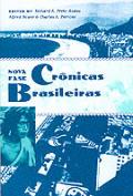 Cronicas Brasileiras: Nova Fase