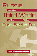 Russia and the Third World in the Post-Soviet Era