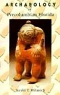 Archaeology Of Precolumbian Florida
