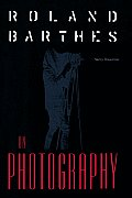 Roland Barthes on Photography: The Critical Tradition in Perspective (Crosscurrents)