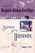 Poems by Marjorie Kinnan Rawlings: Songs of a Housewife