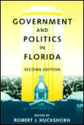 Government & Politics in Florida Second Edition