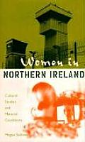 Women in Northern Ireland: Cultural Studies and Material Conditions