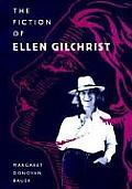 The Fiction of Ellen Gilchrist