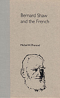 Bernard Shaw and the French