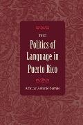 The Politics of Language in Puerto Rico