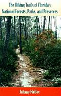 Hiking Trails Of Floridas National Fores