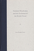Feminist Metafiction and the Evolution of the British Novel
