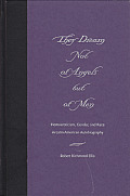 They Dream Not of Angels But of Men: Homoeroticism, Gender, and Race in Latin American Autobiography