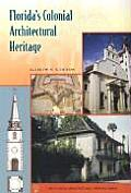 Florida's Colonial Architectural Heritage (Florida Heritage Series)