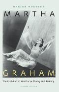 Martha Graham The Evolution of Her Dance Theory & Training