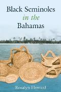 Black Seminoles in the Bahamas
