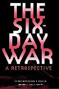 The Six-Day War: A Retrospective