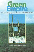 Green Empire The St Joe Company & The