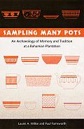Sampling Many Pots: An Archaeology of Memory and Tradition at a Bahamian Plantation