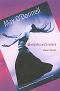 May O'Donnell: Modern Dance Pioneer