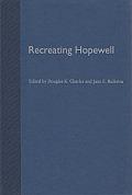 Recreating Hopewell
