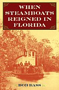 When Steamboats Reigned in Florida