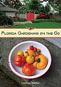 Florida Gardening on the Go