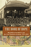 The Door of Hope: Republican Presidents and the First Southern Strategy, 18771933