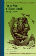 Time and Memory in Indigenous Amazonia: Anthropological Perspectives