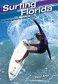 Surfing Florida: A Photographic History