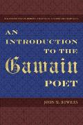 An Introduction to the Gawain Poet