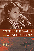 Within the Walls and What Do I Love?