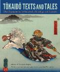Tokaido Texts and Tales: Tokaido Gojusan Tsui by Kuniyoshi, Hiroshige, and Kunisada (Cofrin Asian Art)