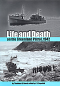 Life and Death on the Greenland Patrol, 1942 (New Perspectives on Maritime History and Nautical Archaeology)