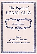 The Papers of Henry Clay: Secretary of State, 1825