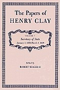 The Papers of Henry Clay: Secretary of State, January 1, 1828-March 4, 1829