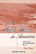 The Irish Voice in America: 250 Years of Irish-American Fiction