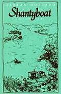 Shantyboat A River Way Of Life