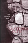 Shattered Faith A Holocaust Legacy