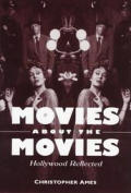 Movies about the Movies Hollywood Reflected